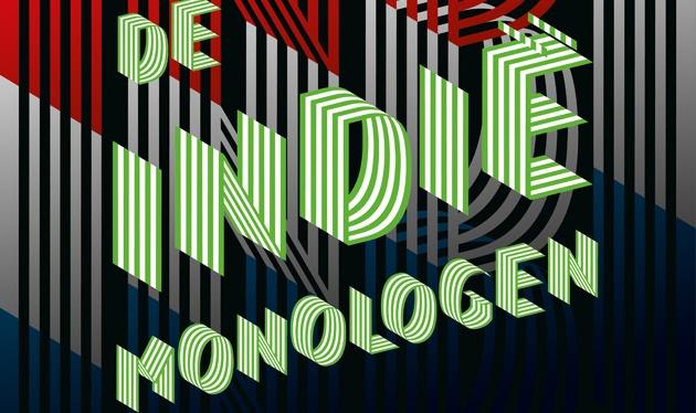 De Indie Monologen